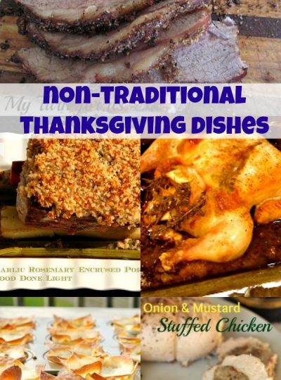 Tired of the Thanksgiving Turkey? Want other options for your Thanksgiving meal? Check out these Non-traditional Thanksgiving Side Dishes