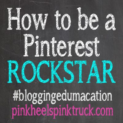#bloggingedumacation – How to be a Pinterest ROCKSTAR