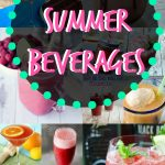 Looking for a great Summer Beverage? Check out these 55 recipes: smoothies, cocktails, lemonades galore!