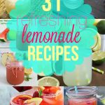 You've got to try one (or all!) of these Refreshing Lemonade Recipes!