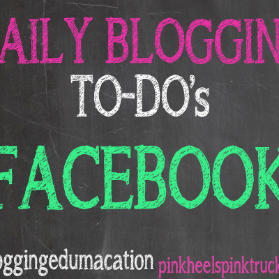 Are you doing these Facebook Blogging To-Do's every day? Check out my tips and tricks for Facebook!