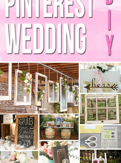 Everything you could ever want for your DIY Wedding!! A Pinterest Wedding DIY
