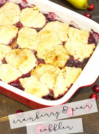 Looking for a fall cobbler recipe? This Cranberry and Pear Cobbler is the perfect choice!