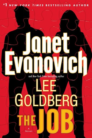 Book Review: The Job by Janet Evanovich and Lee Goldberg