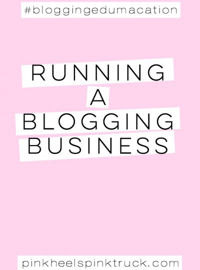 Interested in running your blog like a business? Check out my tips on running a blogging business! #bloggingedumacation