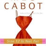 Book Review: Size 12 Is Not Fat by Meg Cabot