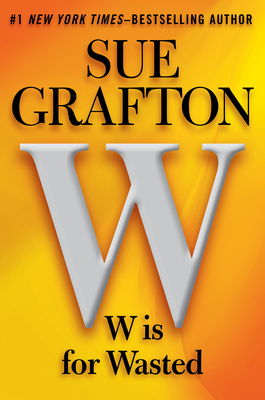 Book Review: W is for Wasted by Sue Grafton