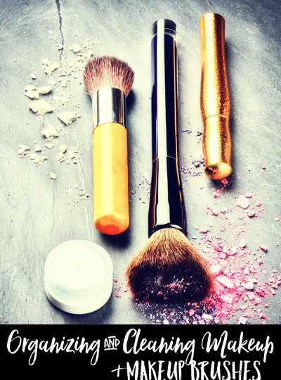 Do you keep your makeup organized and your makeup brushes clean?? Check out The Organized Mom...Organizing and Cleaning Makeup and Makeup Brushes Tips