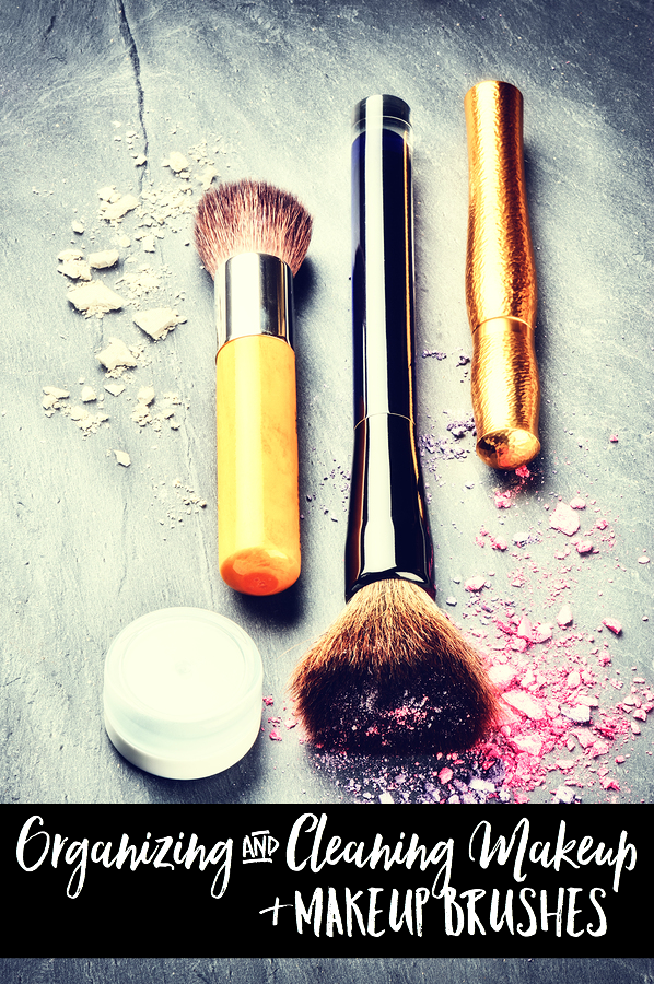Tips for Organizing and Cleaning Makeup