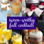 Needing some ideas for cocktails this fall season? Check out these Swoon-worthy Fall Cocktails! You are sure to find a few new favorites!