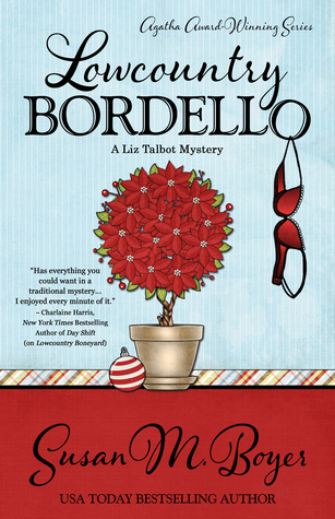 Book Review: Lowcountry Bordello by Susan M. Boyer