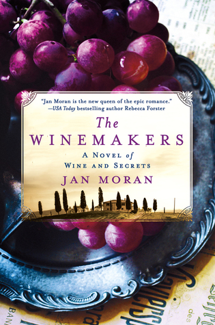 Book Review: The Winemakers by Jan Moran