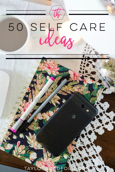 50 Self Care Ideas for the Girl on the Go